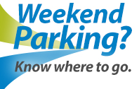 Know where to park on the weekend.